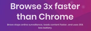 on their web browser brave claims that they are 3x faster than chrome